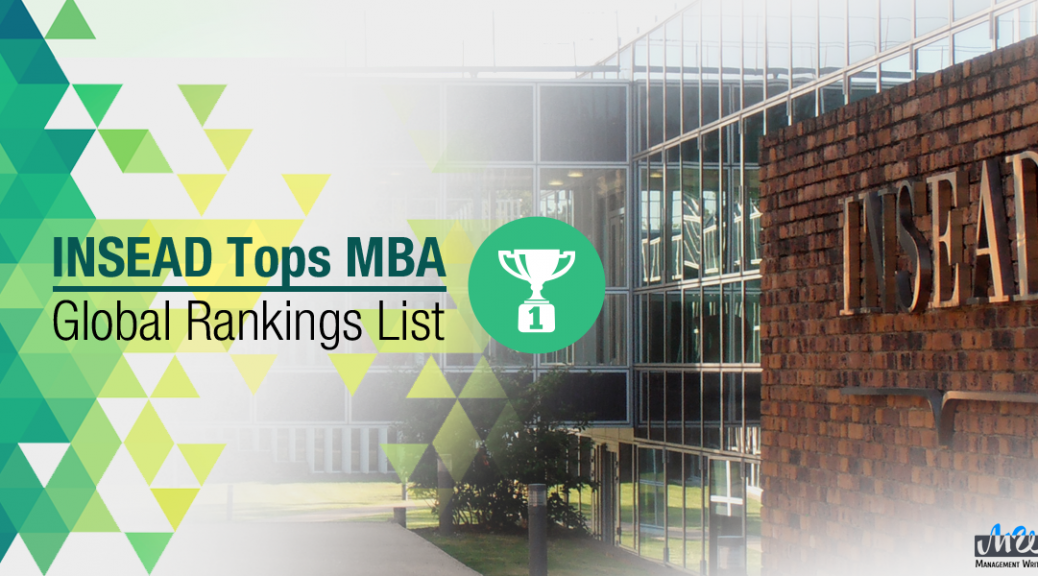 INSEAD-Tops-MBA-Global-Rankings-List