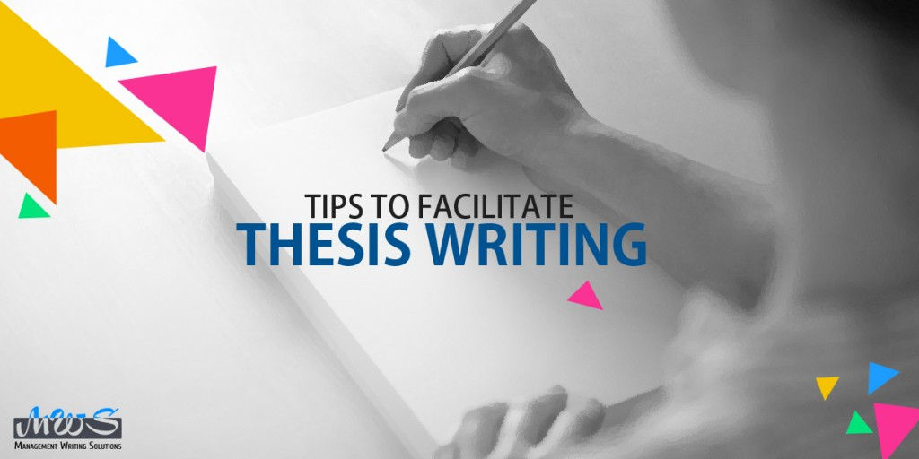 Tips to Facilitate Thesis Writing