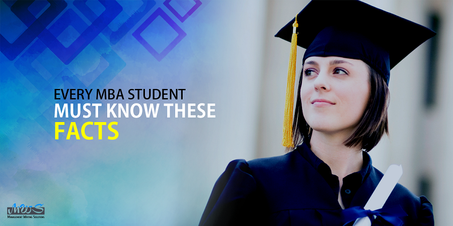 Every MBA student must know these facts