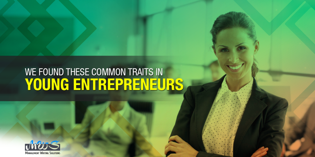 We found these common traits in young entrepreneurs