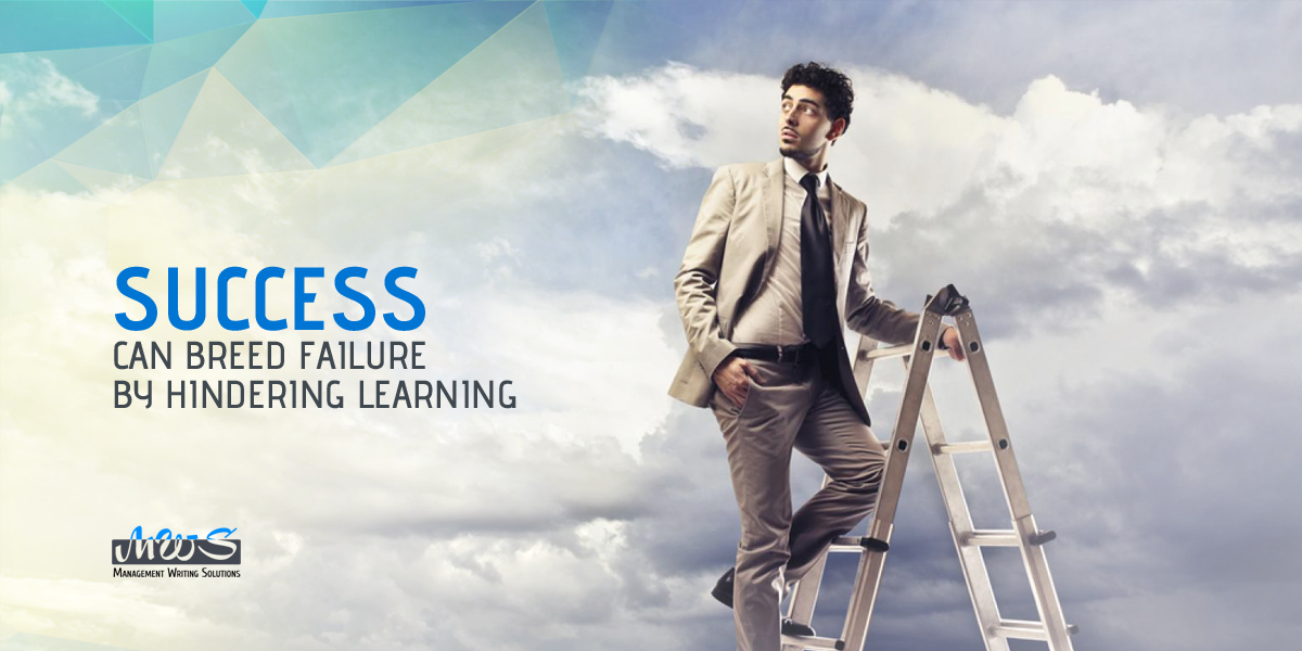 Success Can Breed Failure by Hindering Learning