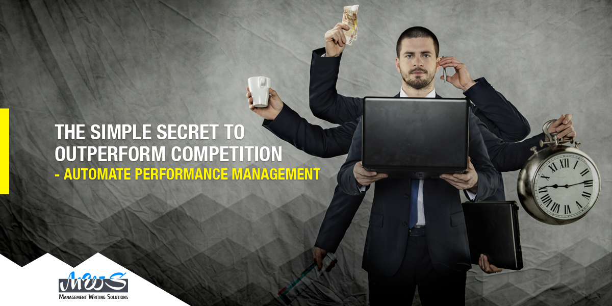 The Simple Secret to Outperform Competition - automate performance management