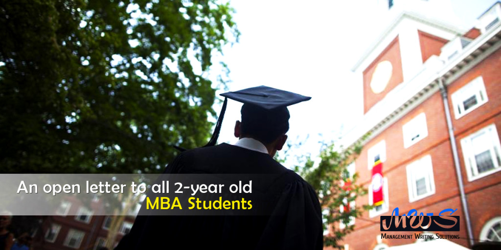 An Open Letter to All 2-Year Old MBA Students For 2017 Applicants