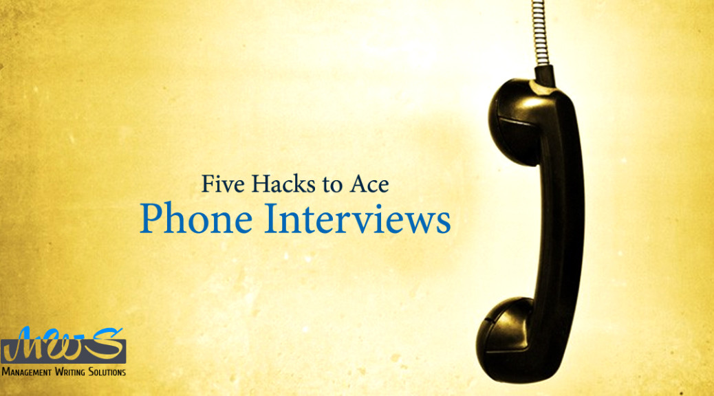 Five Hacks to Ace Phone Interviews