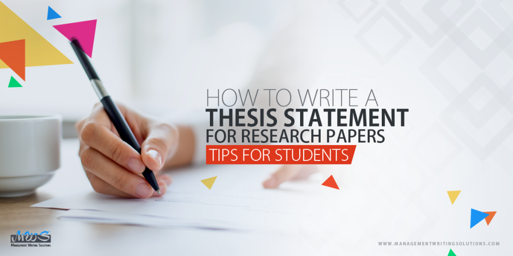 how to write a thesis statement for research papers tips for students